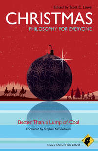 Обложка «Christmas - Philosophy for Everyone. Better Than a Lump of Coal»
