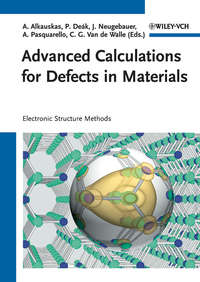 Обложка «Advanced Calculations for Defects in Materials. Electronic Structure Methods»
