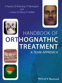 Обложка «Handbook of Orthognathic Treatment. A Team Approach»