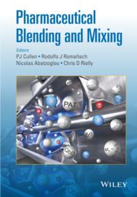 Обложка «Pharmaceutical Blending and Mixing»