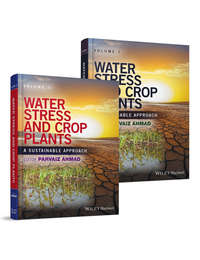 Обложка «Water Stress and Crop Plants. A Sustainable Approach, 2 Volume Set»