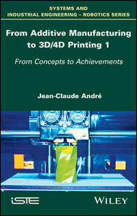 Обложка «From Additive Manufacturing to 3D/4D Printing 1. From Concepts to Achievements»