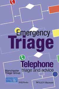 Обложка «Emergency Triage. Telephone Triage and Advice»