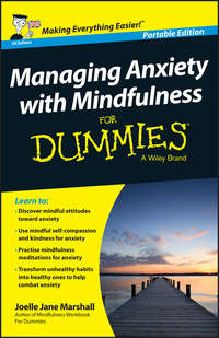 Обложка «Managing Anxiety with Mindfulness For Dummies»