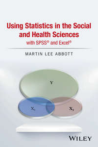 Обложка «Using Statistics in the Social and Health Sciences with SPSS and Excel»