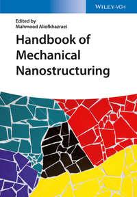 Обложка «Handbook of Mechanical Nanostructuring, 2 Volume Set»
