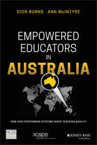 Обложка «Empowered Educators in Australia. How High-Performing Systems Shape Teaching Quality»