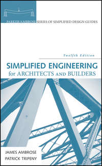 Обложка «Simplified Engineering for Architects and Builders»