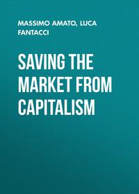 Обложка «Saving the Market from Capitalism. Ideas for an Alternative Finance»