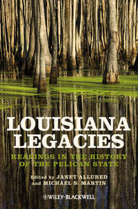 Обложка «Louisiana Legacies. Readings in the History of the Pelican State»