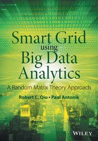 Обложка «Smart Grid using Big Data Analytics. A Random Matrix Theory Approach»