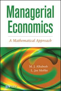 Обложка «Managerial Economics. A Mathematical Approach»