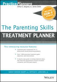 Обложка «The Parenting Skills Treatment Planner, with DSM-5 Updates»