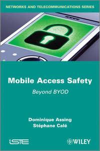 Обложка «Mobile Access Safety. Beyond BYOD»