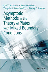 Обложка «Asymptotic Methods in the Theory of Plates with Mixed Boundary Conditions»