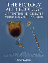 Обложка «The Biology and Ecology of Tintinnid Ciliates. Models for Marine Plankton»