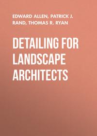 Обложка «Detailing for Landscape Architects. Aesthetics, Function, Constructibility»