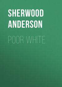 Обложка «Poor White»