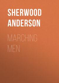 Обложка «Marching Men»