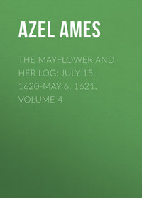 Обложка «The Mayflower and Her Log; July 15, 1620-May 6, 1621. Volume 4»