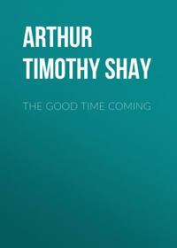Обложка «The Good Time Coming»