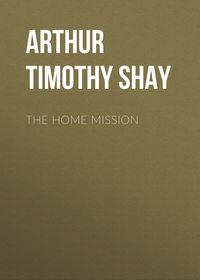 Обложка «The Home Mission»
