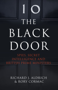 Обложка «The Black Door: Spies, Secret Intelligence and British Prime Ministers»