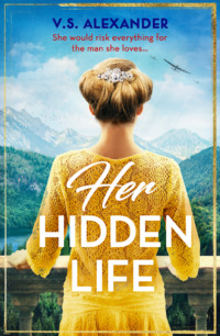Обложка «Her Hidden Life: A captivating story of history, danger and risking it all for love»