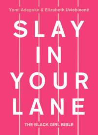 Обложка «Slay In Your Lane: The Black Girl Bible»