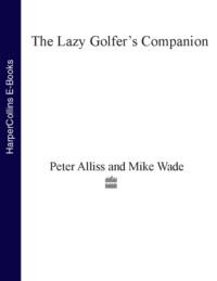 Обложка «The Lazy Golfer's Companion»