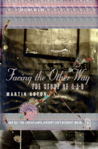 Обложка «Facing the Other Way: The Story of 4AD»