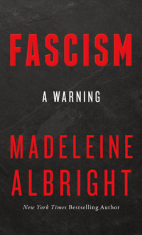 Обложка «Fascism: A Warning»