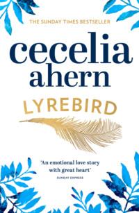 Обложка «Lyrebird: Beautiful, moving and uplifting: the perfect holiday read»