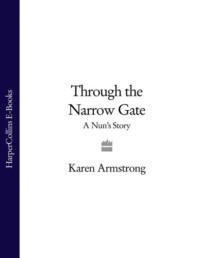 Обложка «Through the Narrow Gate: A Nun's Story»