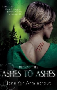 Обложка «Blood Ties Book Three: Ashes To Ashes»