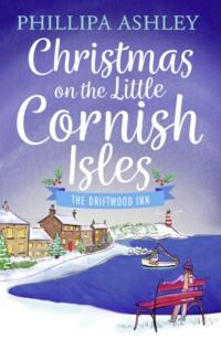 Обложка «Christmas on the Little Cornish Isles: The Driftwood Inn»
