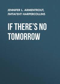 Обложка «If There's No Tomorrow»
