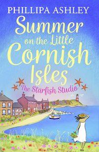 Обложка «Summer on the Little Cornish Isles: The Starfish Studio»