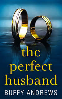 Обложка «The Perfect Husband: A nail biting gripping psychological thriller»