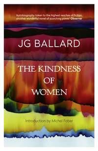 Обложка «The Kindness of Women»