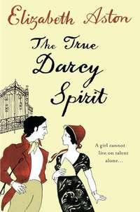 Обложка «The True Darcy Spirit»