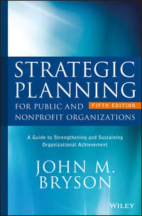 Обложка «Strategic Planning for Public and Nonprofit Organizations. A Guide to Strengthening and Sustaining Organizational Achievement»