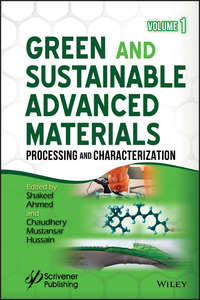 Обложка «Green and Sustainable Advanced Materials. Processing and Characterization»