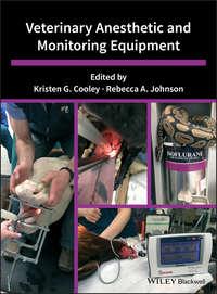 Обложка «Veterinary Anesthetic and Monitoring Equipment»