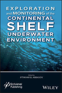 Обложка «Exploration and Monitoring of the Continental Shelf Underwater Environment»