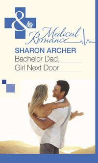 Обложка «Bachelor Dad, Girl Next Door»
