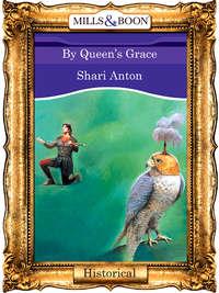 Обложка «By Queen's Grace»