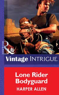 Обложка «Lone Rider Bodyguard»