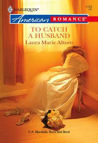 Обложка «To Catch a Husband»