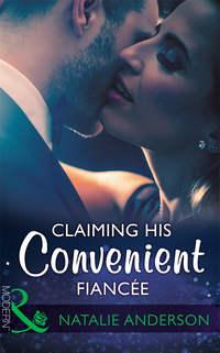 Обложка «Claiming His Convenient Fiancée»